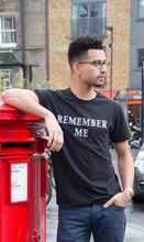 Load image into Gallery viewer, REMEMBER ME TEE