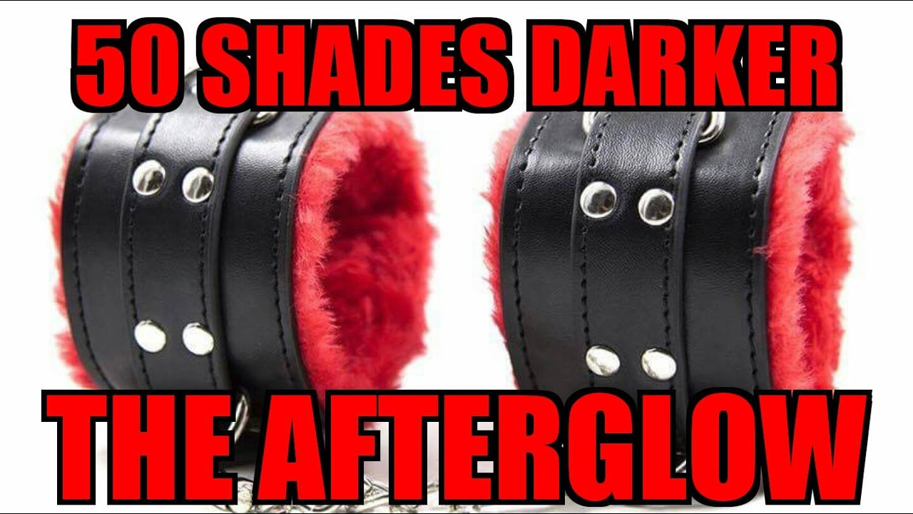50 Shades Darker - The Afterglow