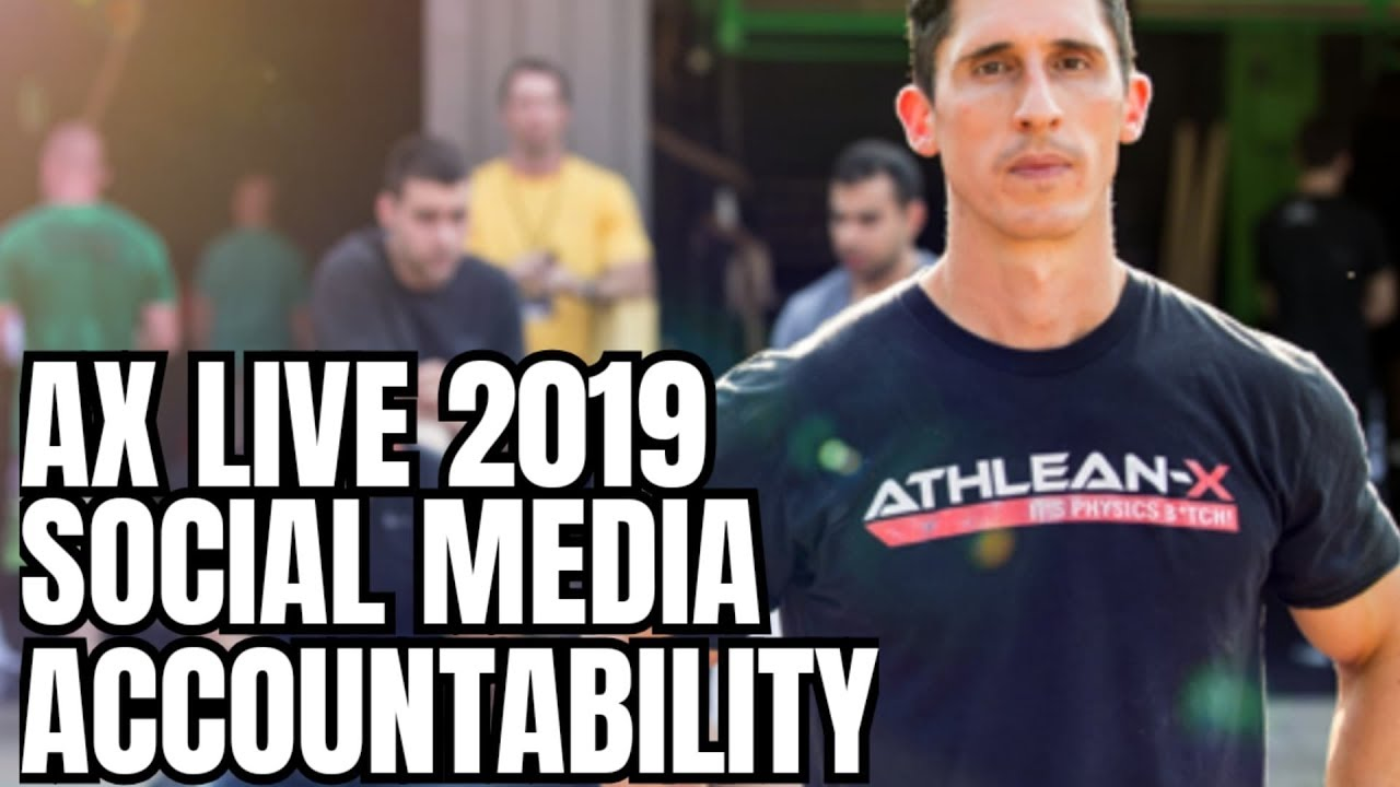 Athlean X Live 2019 and Social Media Accountability