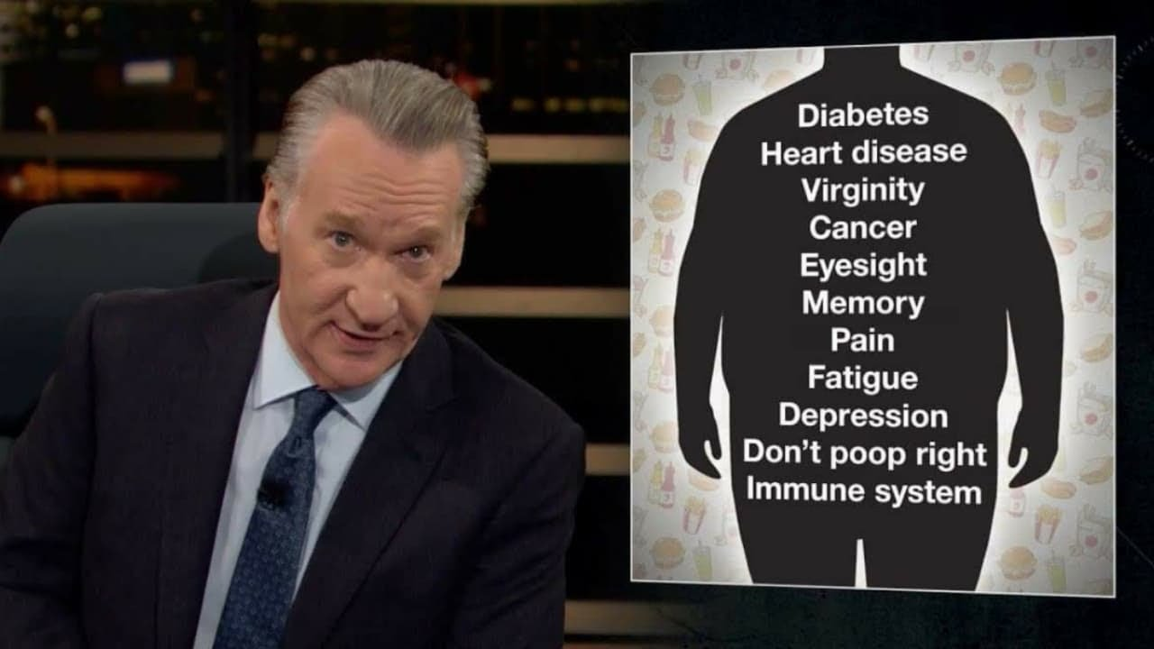 Bill Maher Makes a New Rule About Fat Acceptance _ Consultation Invoice is in the Mail