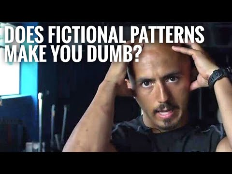 Does Fictional Patterns Make You Dumb