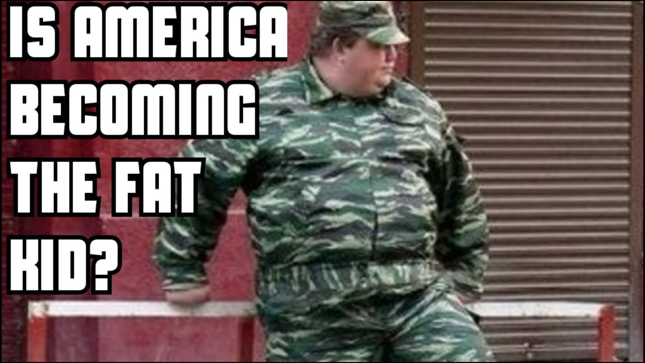 Don't Let America Be The Fat Kid