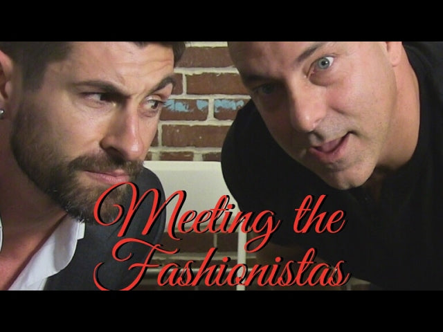Meeting The Fashionistas
