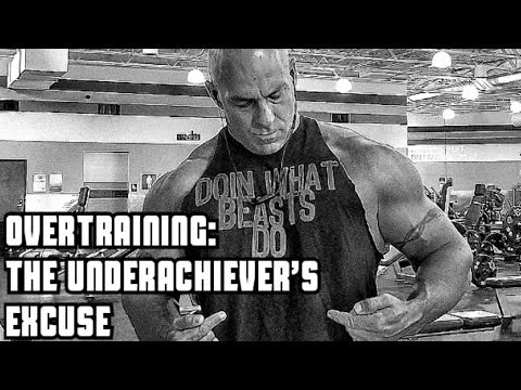 Overtraining- The Underachiever's Excuse