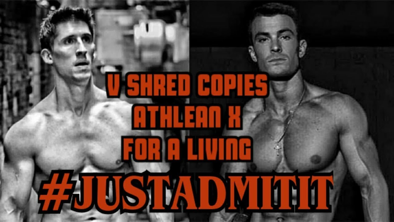 V SHRED COPIES ATHLEAN X FOR A LIVING #JUSTADMITIT