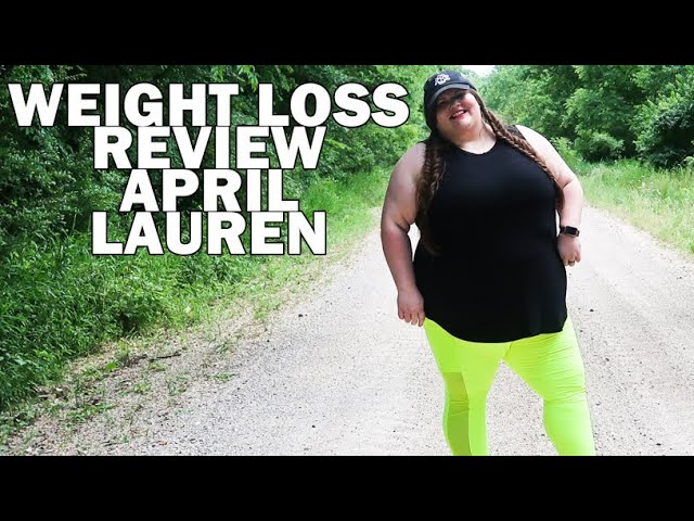 Weight Loss Channel Review April Lauren and Losing 200 Pounds