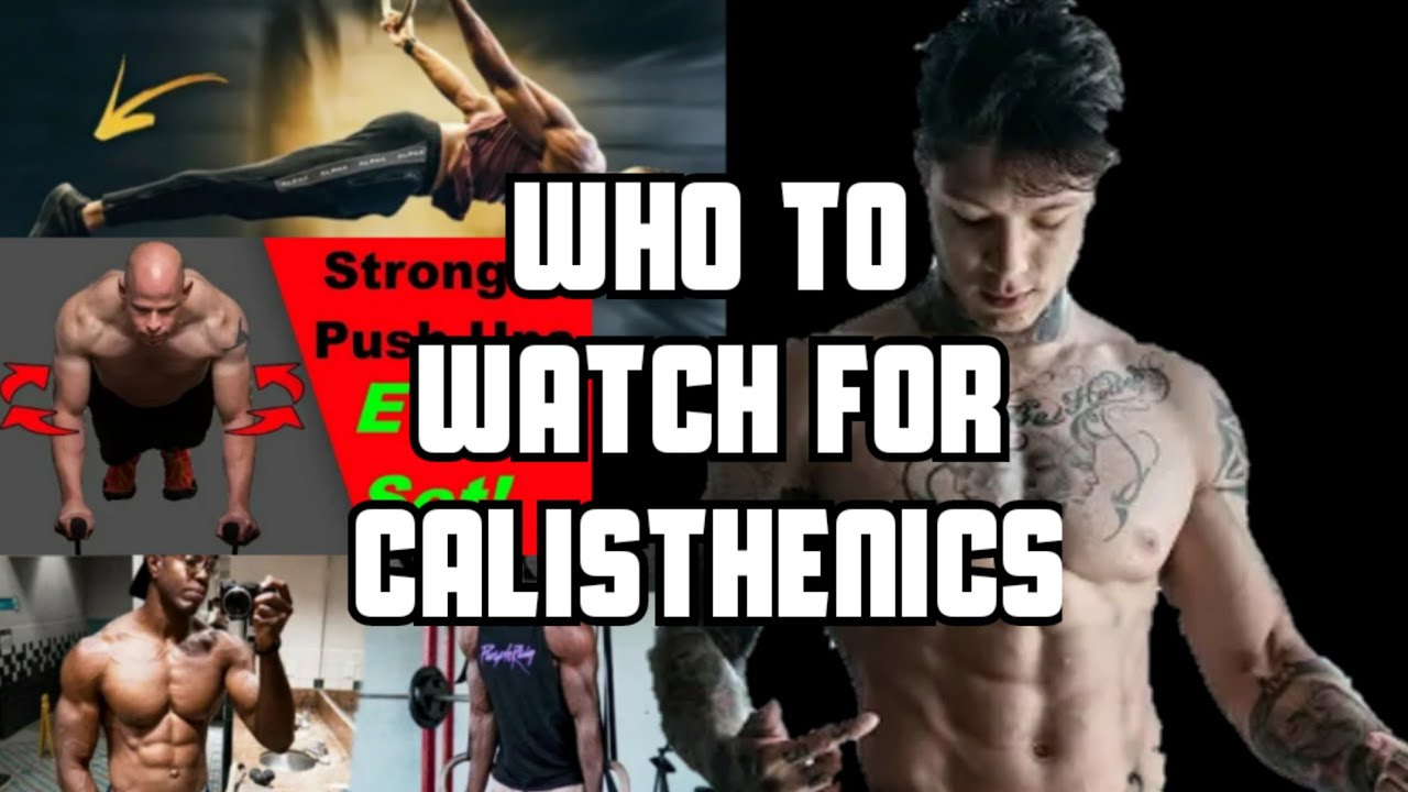 Who To Watch For Calisthenics Thenx _ Tao Physique _ Red Delta Project _ Austin Dunham