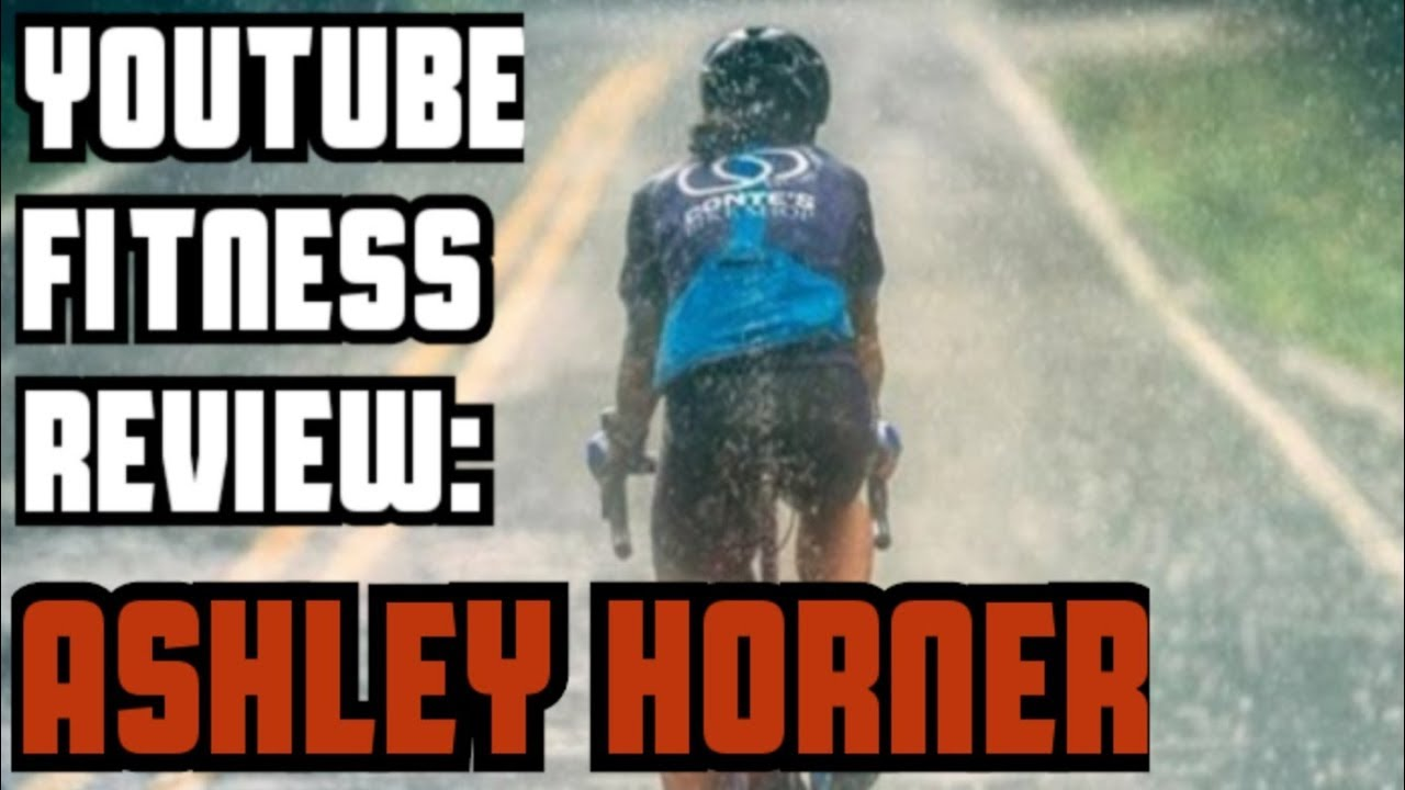 YouTube Fitness Review- Ashley Horner