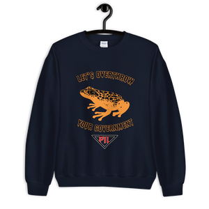 """Let's Over Throw Your Government"" Orange Poison Dart Frog Sweatshirt"