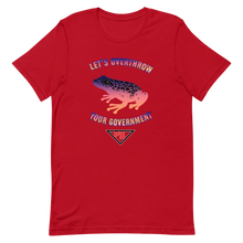 "Load image into Gallery viewer, ""Let's Overthrow Your Government"" Pur-ink Dart Frog Short-Sleeve  T-Shirt"