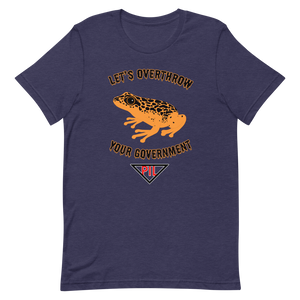 """Let's Over Throw Your Government"" Orange Poison Dart Frog Short-Sleeve T-Shirt"