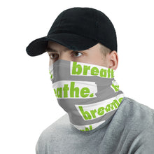 "Load image into Gallery viewer, Matcha ""breathe."" Gray Neck Gaiter"