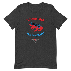 """Let's Over Throw Your Government"" Red and Blue Poison Dart Frog Short-Sleeve T-Shirt"