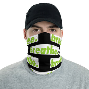"Matcha ""breathe."" blackl Neck Gaiter"