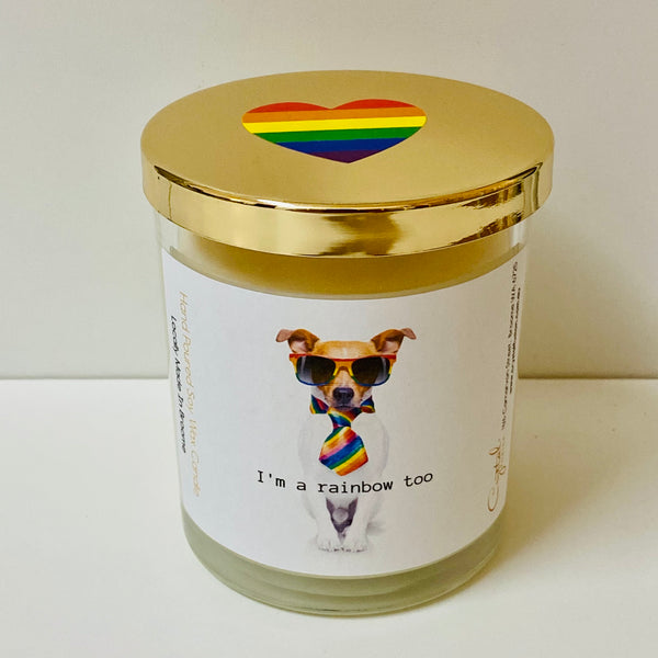 I'm a Rainbow Too - Natural Soy Wax Candle - Pride Candle