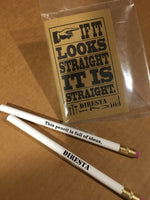 """IF IT LOOKS STRAIGHT - IT IS STRAIGHT"" DIRESTA LETTERPRESS NOTEPAD PLUS 2 PENCILS"