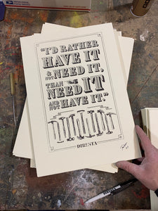 """I'D RATHER HAVE IT"" DIRESTA LETTERPRESS POSTER"