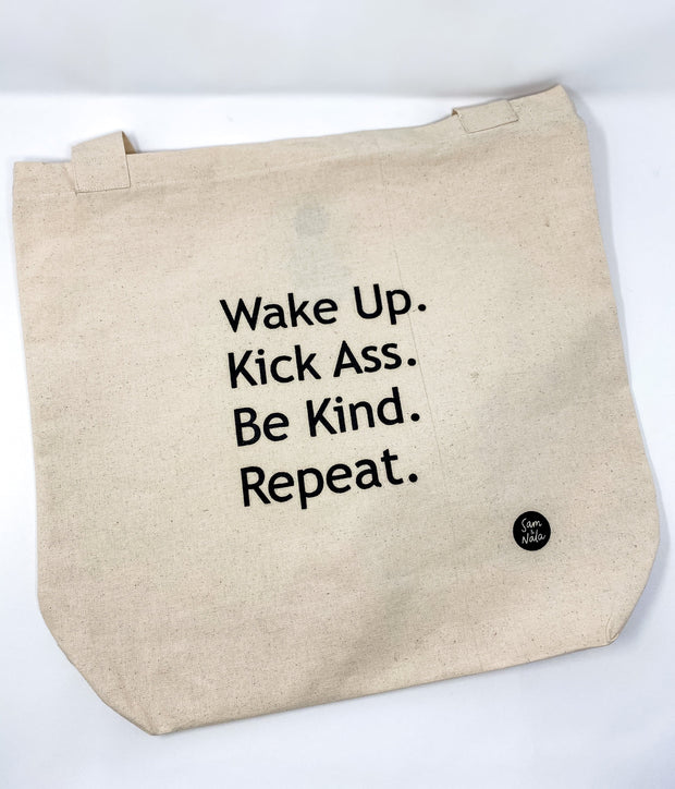 Recycled Canvas Bag - Wake Up. Kick Ass. Be Kind. Repeat 1