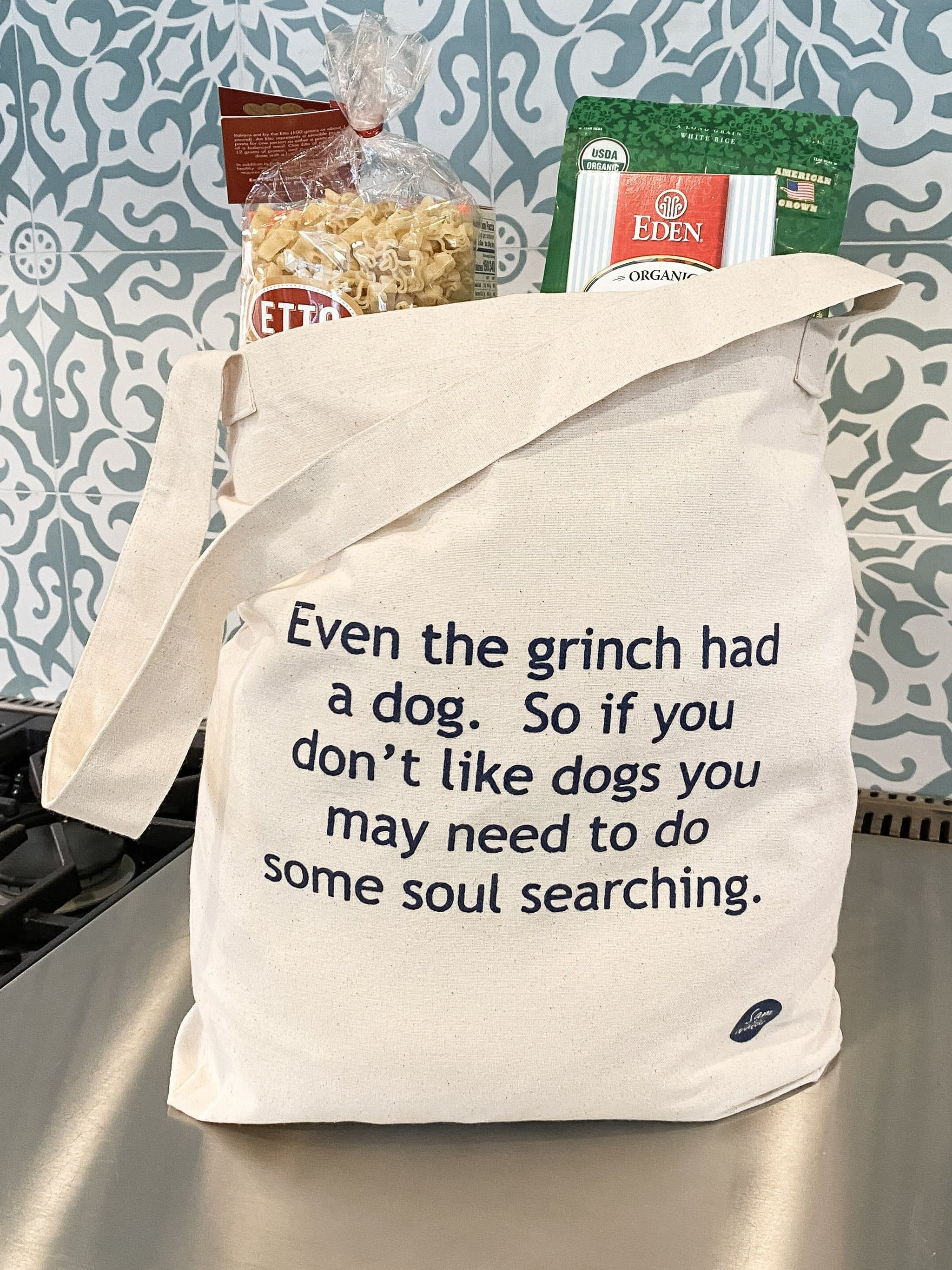 Recycled Canvas Bags - Even the Grinch had a dog