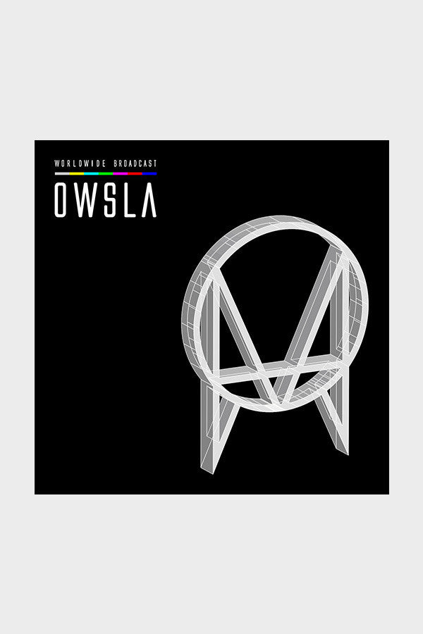 OWSLA 'Worldwide Broadcast'