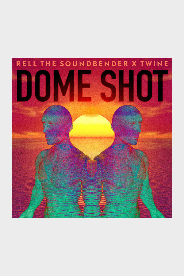 Rell The Soundbender & Twine 'Dome Shot'