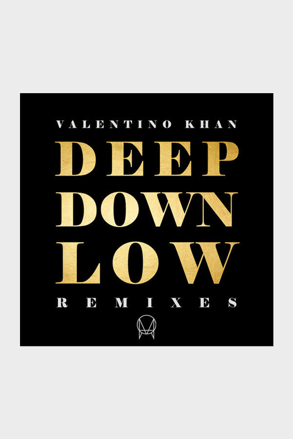 Valentino Khan 'Deep Down Low' Remixes