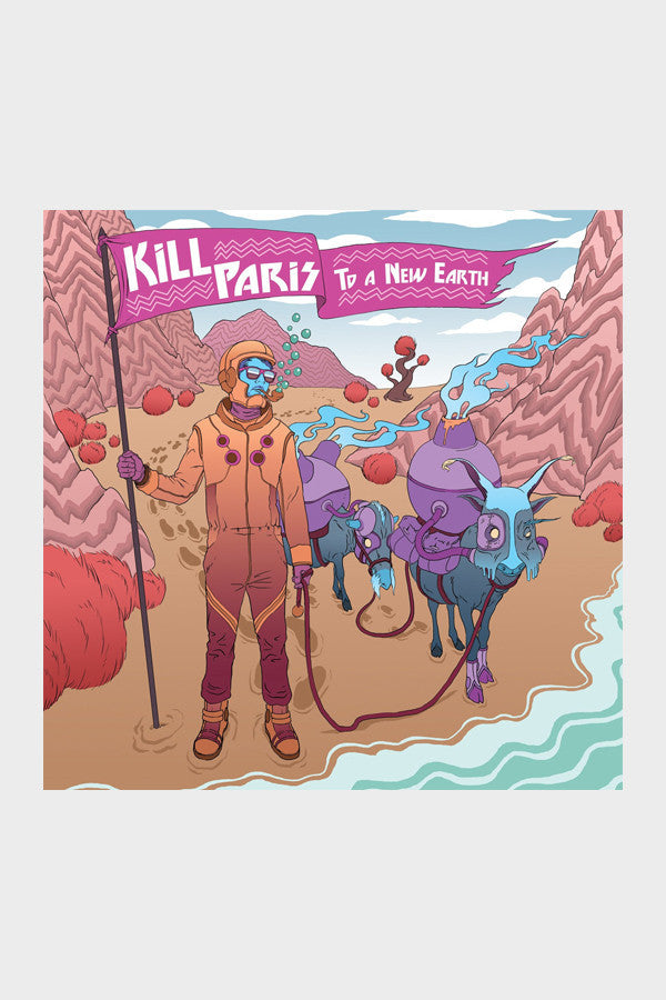 Kill Paris 'To A New Earth' EP