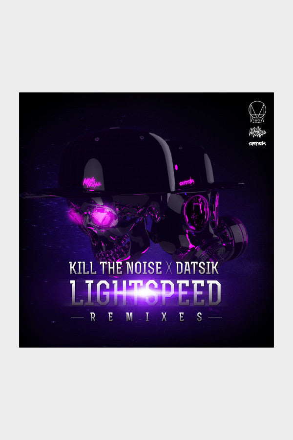 Kill The Noise x Datsik 'Lightspeed' Remixes