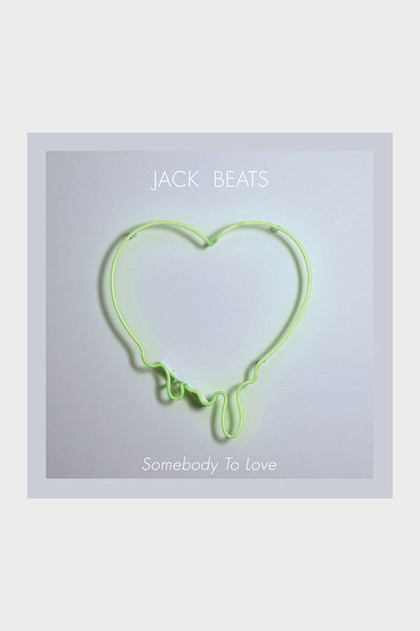 Jack Beats 'Somebody To Love' EP
