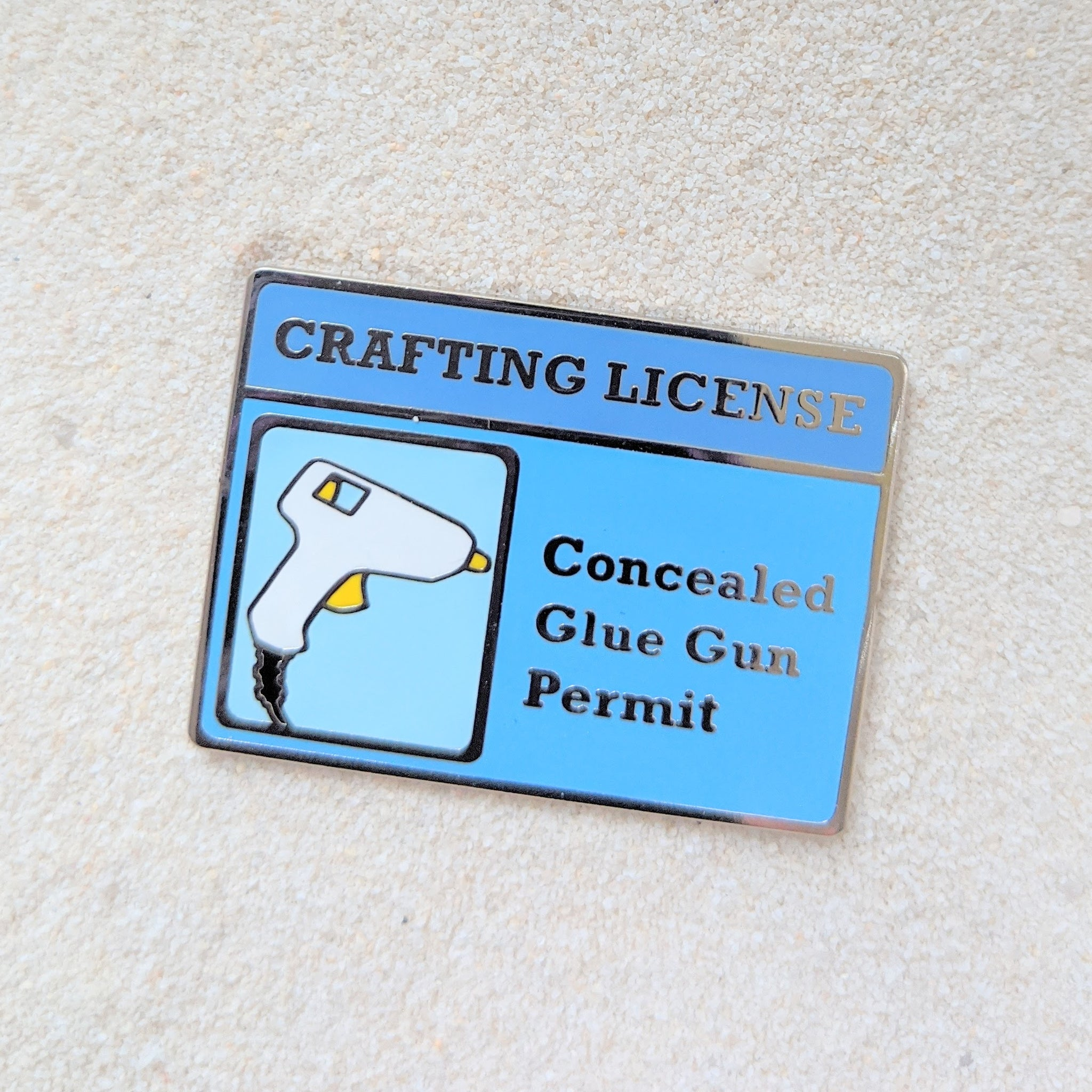 Crafting License Card Glue Gun Permit - Enamel Pin