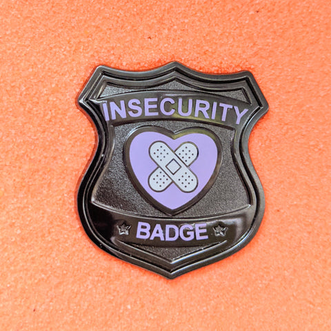 Insecurity Dark Badge - Enamel Pin