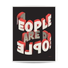 Load image into Gallery viewer, People Are People - 11x14
