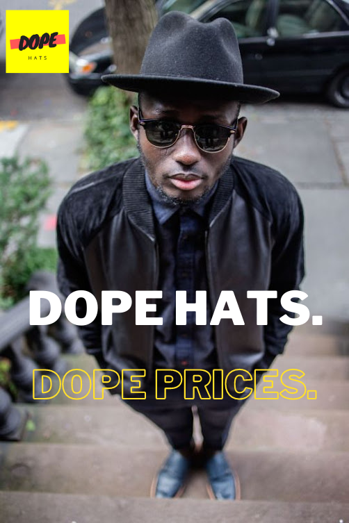 dope hats store advertisement for discount and wholesale fedoras and brims