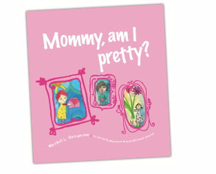 Children's Book - Mommy am I pretty new addition