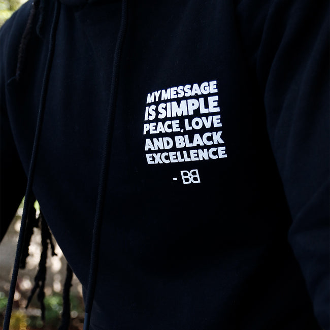 "BB ""MY MESSAGE IS SIMPLE"" Quote Hoodie"