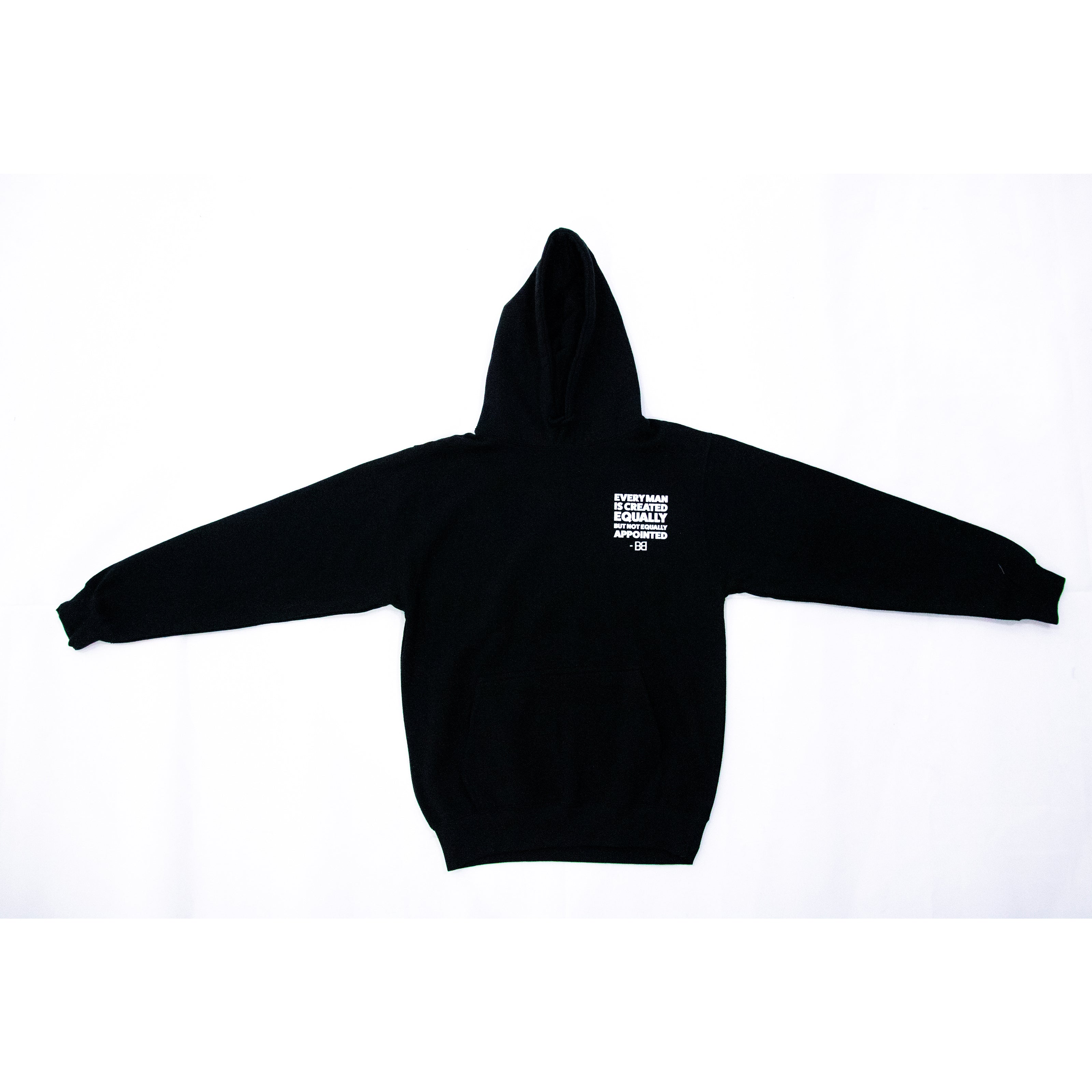 "BB ""EVERY MAN IS CREATED EQUALLY"" Quote Hoodie"
