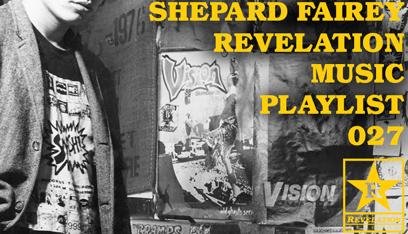 Shepard Fairey Revelation Music Playlist