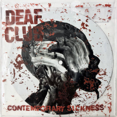 "31G107-1 Deaf Club ""Contemporary Sickness"" 7"" Album Artwork"