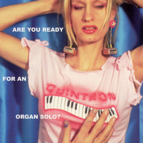 "31G32-2 Quintron ""Are You Ready For An Organ Solo?"" CD Album Artwork"