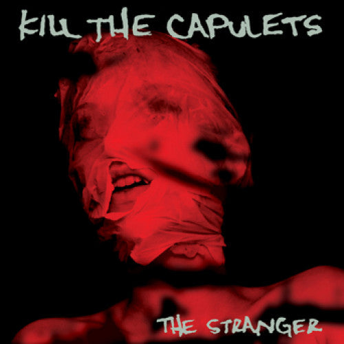 "31G72-1 Kill The Capulets ""The Stranger"" LP Album Artwork"