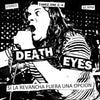 "31G92-1 Death Eyes ""Si La Revancha Fuera Una Opcion"" 7"" Album Artwork"