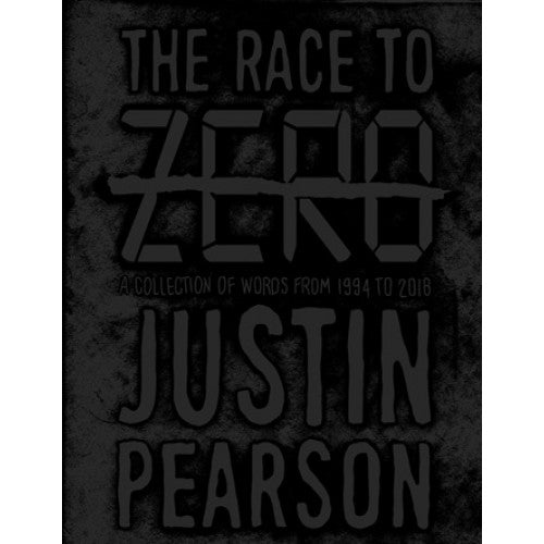 "Justin Pearson ""The Race To Zero"" - Book"