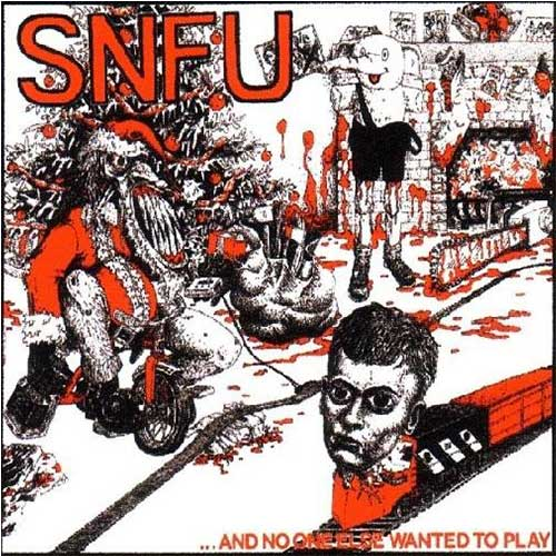 "BYO009-1 SNFU ""...And No One Else Wanted To Play"" LP Album Artwork"