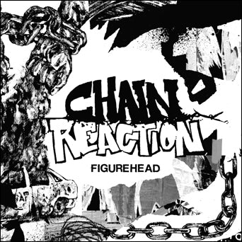 "Chain Reaction ""Figurehead"""