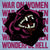 "War On Women ""Wonderful Hell"""