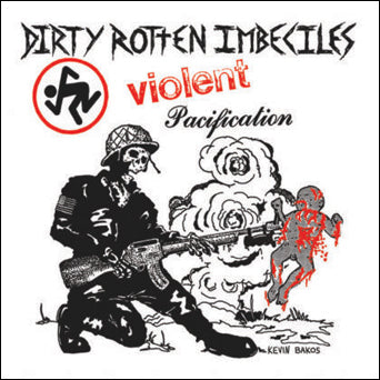 "D.R.I. ""Violent Pacification"""