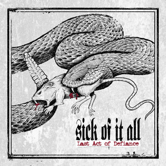 "BOBV565 Sick Of It All ""Last Act Of Defiance"" LP Album Artwork"