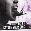 "BT052-2 Throw The Fight ""Settle Your Sins"" Album Artwork"