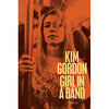 "Kim Gordon ""Girl In A Band"" - Book"