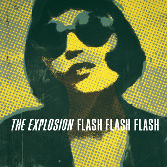 "The Explosion ""Flash Flash Flash (Color Vinyl)"""